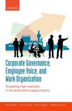 Corporate Governance, Employee Voice, and Work Organization: Sustaining High-Road Jobs in the Automotive Supply Industry