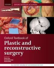 Oxford Textbook of Plastic and Reconstructive Surgery