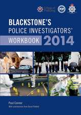 Blackstone's Police Investigators' Workbook 2014