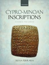 Cypro-Minoan Inscriptions: Volume 2: The Corpus