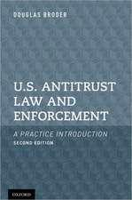 U.S. Antitrust Law and Enforcement: A Practice Introduction