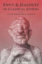 Envy and Jealousy in Classical Athens: A Socio-Psychological Approach