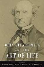 John Stuart Mill and the Art of Life