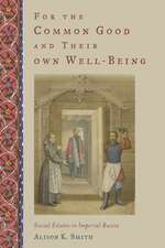 For the Common Good and Their Own Well-Being: Social Estates in Imperial Russia