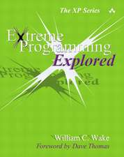 Extreme Programming Explored:  The New Imperative
