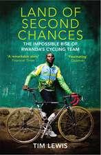 Lewis, T: Land of Second Chances