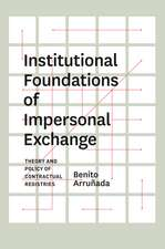 Institutional Foundations of Impersonal Exchange: Theory and Policy of Contractual Registries