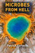 Microbes from Hell