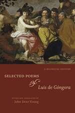 Selected Poems of Luis de Góngora: A Bilingual Edition