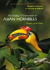 The Ecology and Conservation of Asian Hornbills – Farmers of the Forest