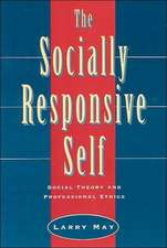 The Socially Responsive Self – Social Theory & Proffesional Ethics (Paper)