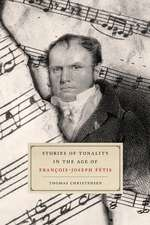 Stories of Tonality in the Age of François-Joseph Fétis