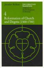 The Christian Tradition – A History of the Development of Doctrine V 4