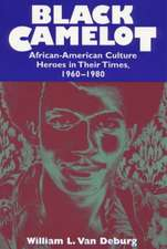 Black Camelot – African–American Culture Heroes in their Times 1960–1980 (Paper)