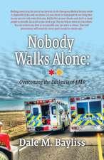 Nobody Walks Alone