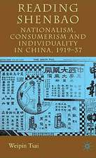 Reading Shenbao: Nationalism, Consumerism and Individuality in China 1919–37