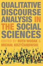 Qualitative Discourse Analysis in the Social Sciences