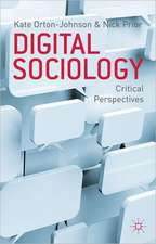 Digital Sociology: Critical Perspectives