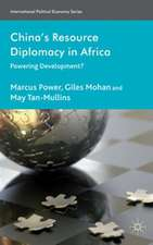 China's Resource Diplomacy in Africa: Powering Development?