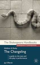 Middleton and Rowley: The Changeling