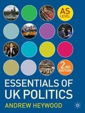 Heywood, A: Essentials of UK Politics