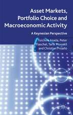 Asset Markets, Portfolio Choice and Macroeconomic Activity: A Keynesian Perspective