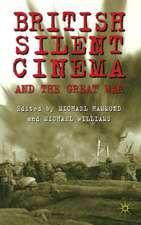 British Silent Cinema and the Great War
