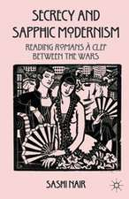 Secrecy and Sapphic Modernism: Reading Romans à Clef Between the Wars