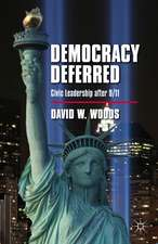 Democracy Deferred: Civic Leadership after 9/11