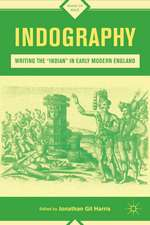 """Indography: Writing the """"Indian"""" in Early Modern England"""
