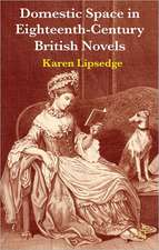 Domestic Space in Eighteenth-Century British Novels
