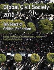 Global Civil Society 2012: Ten Years of Critical Reflection