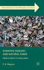 Scientific Enquiry and Natural Kinds: From Planets to Mallards