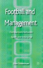 Football and Management: Comparisons between Sport and Enterprise
