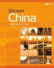 Discover China Workbook Three