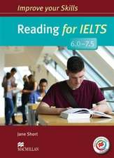 Improve Your Skills for IELTS 6-7.5 Reading Student's Book without Key with Macmillan Practice Online