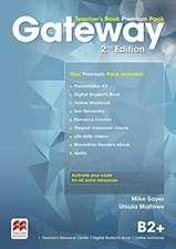 Sayer, M: Gateway 2nd edition B2+ Teacher's Book Premium Pac