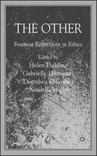 The Other: Feminist Reflections in Ethics