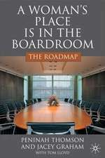 A Woman's Place is in the Boardroom: The Roadmap