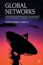 Global Networks: The Vodafone-Ericsson Journey to Globalization and the Inception of a Requisite Organization