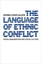 The Language of Ethnic Conflict (Paper)