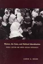 Women, the State and Political Liberalization – Middle Eastern and North African Experiences