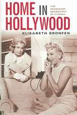 Home in Hollywood – The Imaginary Geography of Cinema