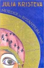 Murder in Byzantium – A Novel