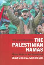 The Palestinian Hamas – Vision, Violence and Coexistence