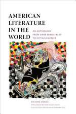 American Literature in the World – An Anthology from Anne Bradstreet to Octavia Butler
