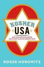 Kosher USA – How Coke Became Kosher and Other Tales of Modern Food