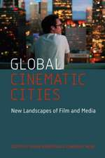Global Cinematic Cities – New Landscapes of Film and Media