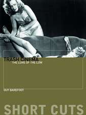 Trash Cinema – The Lure of the Low