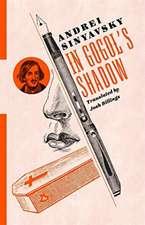 In Gogol′s Shadow